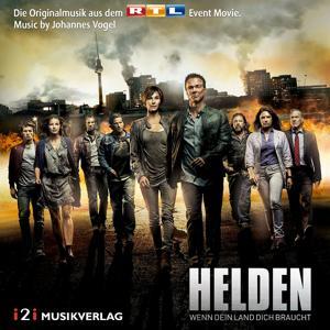 Helden - Wenn dein Land dich braucht (Die Originalmusik aus dem RTL Event Movie)