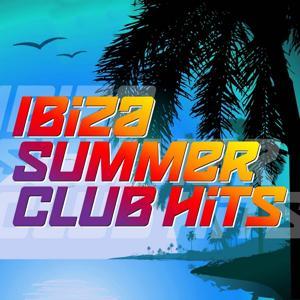 Ibiza Summer Club Hits
