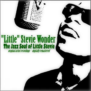 The Jazz Soul of Little Stevie (Original Album)