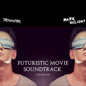 Futuristic Movie Soundtrack, Vol. 1