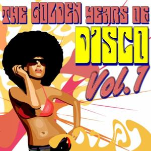 The Golden Years Of Disco, Vol. 1