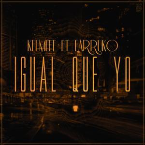 Igual Que Yo (feat. Farruko)