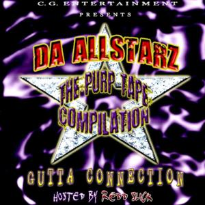 The Purp Tape Compilation: Gutta Connection// Hosted by Redd Slick