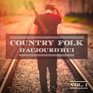 Country Folk d'aujourd'hui, Vol. 1 (Le vrai son des Etats-Unis)
