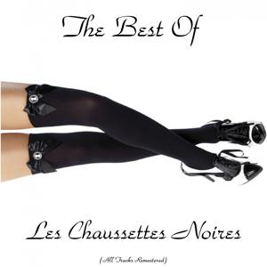 The Best of Les Chaussettes Noires (All Tracks Remastered)