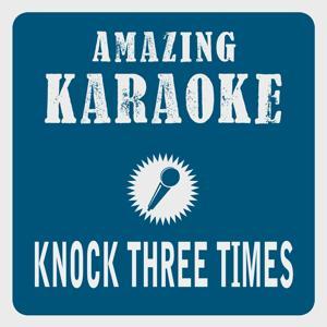 Knock Three Times (Karaoke Version) (Originally Performed By Tony Orlando & Dawn)