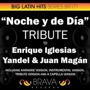 Noche y de Dia - Tribute to Enrique Iglesias, Yandel & Juan Magan - EP