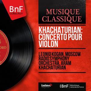 Khachaturian: Concerto pour violon (Mono Version)