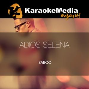 Adios Selena(Karaoke Version) [In The Style Of Zarco]