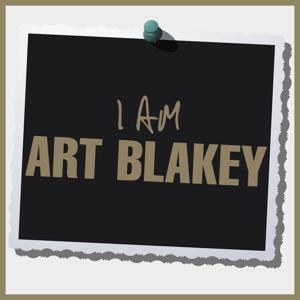 I Am Art Blakey