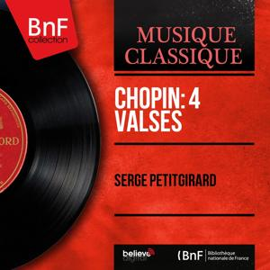 Chopin: 4 Valses (Mono Version)