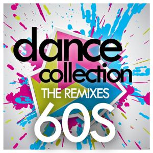 Dance Collection: The Remixes 60s