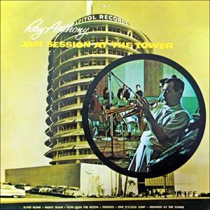Jam Session At The Tower (Original Album 1956)
