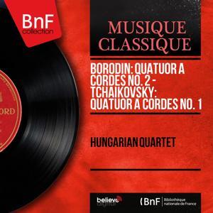 Borodin: Quatuor à cordes No. 2 - Tchaikovsky: Quatuor à cordes No. 1 (Mono Version)