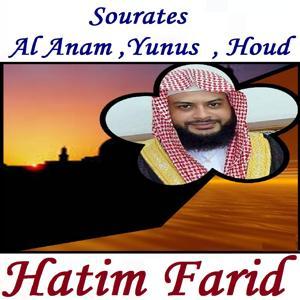 Sourates Al Anam ,Yunus  , Houd (Quran)
