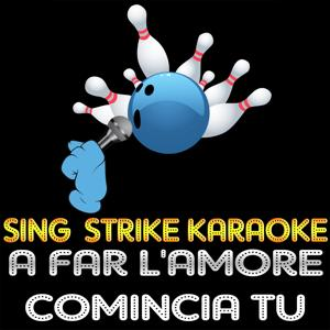 A far l'amore comincia tu (karaoke version) (Originally Performed By Raffaella Carrà)