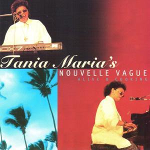 Tania Maria's Nouvelle Vague (Live)