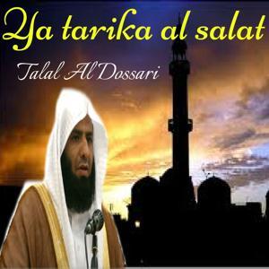 Ya tarika al salat (Quran)