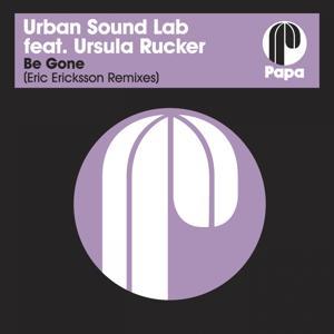 Be Gone (Eric Ericksson Remixes)