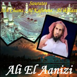 Sourates Ach Chams , Al Kafirune , Al ikhlass (Quran)