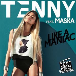 Like a Maniac (Les stars font leur cinéma) [feat. Maska]