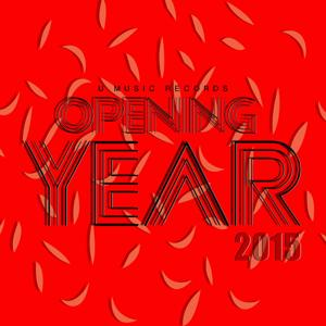 Opening Year 2015