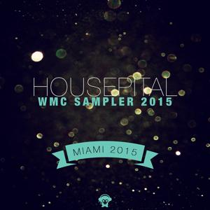 Housepital WMC 2015 Sampler