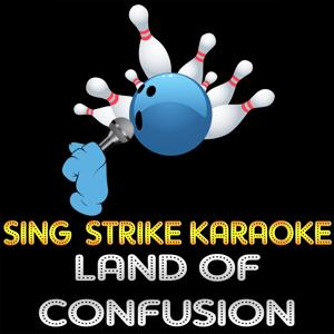 Land of Confusion (Karaoke Version) (Originally Performed By Genesis)