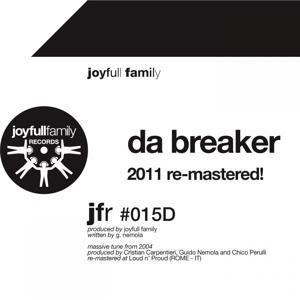 Da Breaker (2011 Re-Mastered)