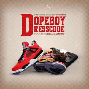 Dopeboy Dresscode (feat. Dell Cashtro)