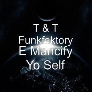 E Mancify Yo Self