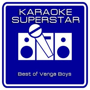 Best Of Venga Boys (Karaoke Version)