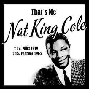 That´s Me Nat King Cole (My Spanish Collection)