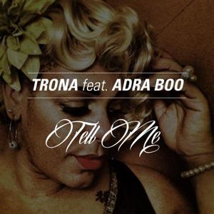 Tell Me (feat. Adra Boo)