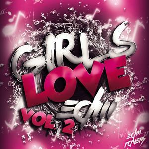 Girls Love EDM, Vol. 2