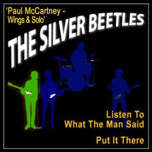 Listen to What the Man Said / Put It There (A Tribute to Paul McCartney Solo & Wings)