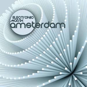 Electronic Matrix Amsterdam