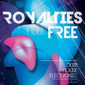 Full Royalties Free (Deep House Electronic)