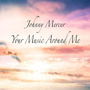 Your Music Around Me