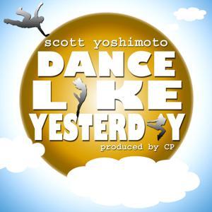 Dance Like Yesterday