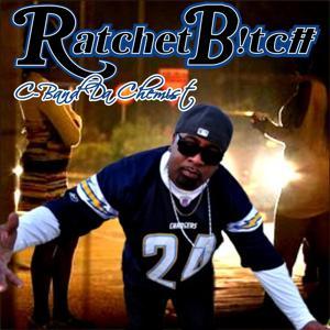 Ratchet Bitch