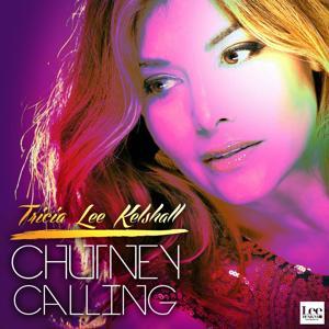 Chutney Calling
