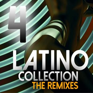 Latino Collection The Remixes, Vol. 4