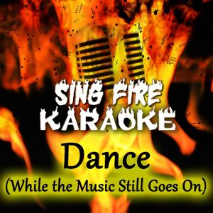 Dance (While The Music Still Goes On) (Karaoke Version) (Originally Performed By Abba)