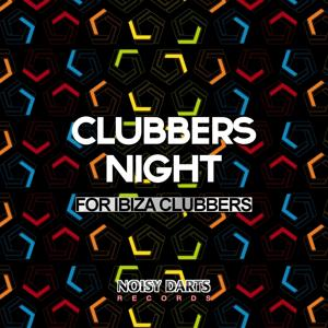 Clubbers Night (For Ibiza Clubbers)