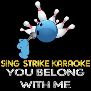You Belong with Me (Karaoke Version) (Originally Performed By Taylor Swift)
