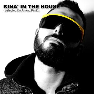 Kinà in the House (Selected By Ariano Kinà)