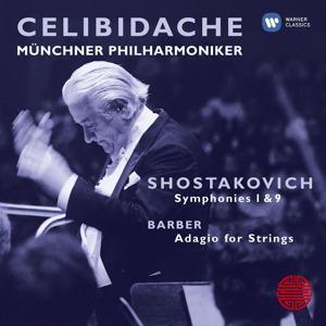 Shostakovich: Symphonies 1 & 9; Barber: Adagio for Strings