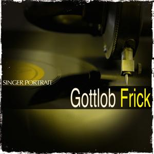 Singer Portrait: Gottlob Frick