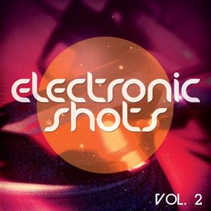 Electronic Shots, Vol. 2 (Deep and Electro House Shots)